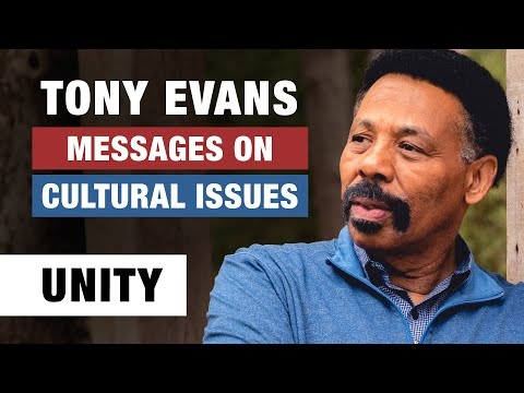 The Spirit of Unity - Tony Evans - Messages on Cultural Issues
