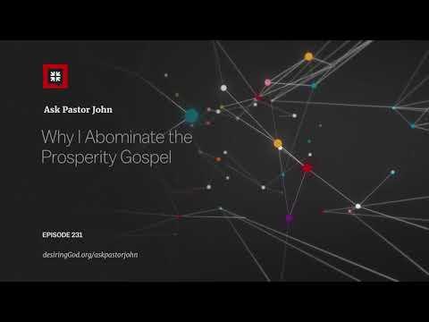Why I Abominate the Prosperity Gospel