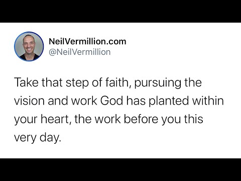 Pursuing The Vision And The Work Planted Within Your Heart - Daily Prophetic Word