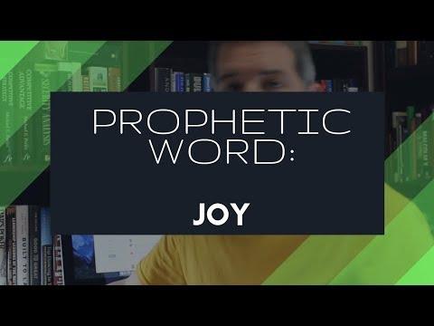 Prophetic Word: Joy