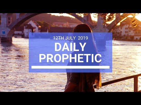 Daily Prophetic 12 July Word 2