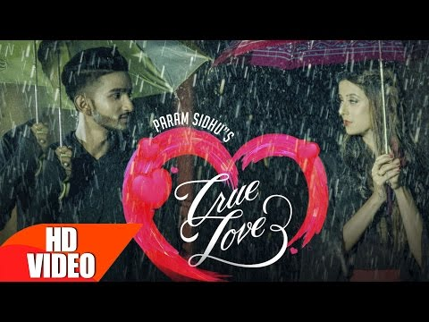 True Lovers Lyrics - Param Sidhu   Punjabi Song