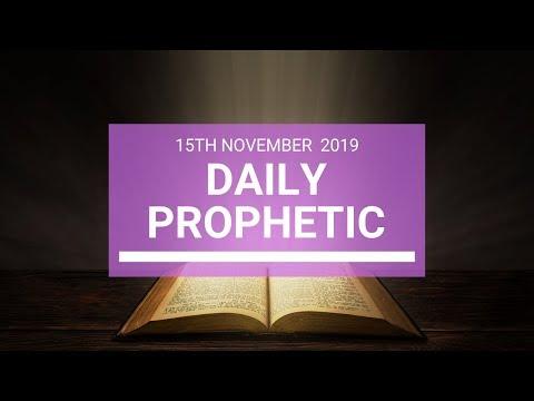 Daily Prophetic 15 November Word 4