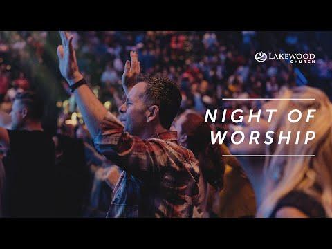 Night of Worship and Prayer  Lakewood Church (2019)