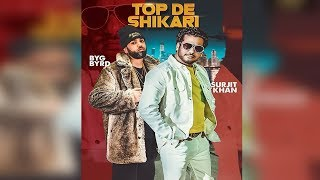 Top De Shikari | Surjit Khan | Byg Byrd | First Look | New Punjabi Song | Dainik Savera