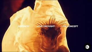 Love Drought (Live Concept)