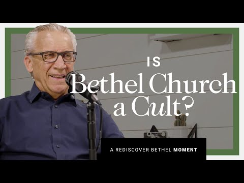 Is Bethel Church a Cult?  Rediscover Bethel