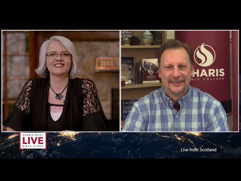 Charis Daily Live Bible Study: You Are an Heir to the Whole Estate - Chris Cree - March 10, 2021