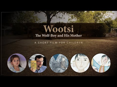 Wootsi: The Wolf-Boy and His Mother  A Short Film for Children