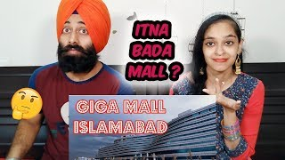 Indian Reaction on Giga Mall Islamabad Pakistan world Trade Center 2018 | PunjabiReel TV