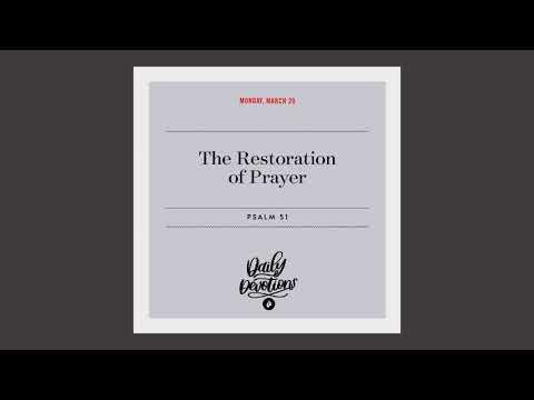 The Restoration of Prayer  Daily Devotional