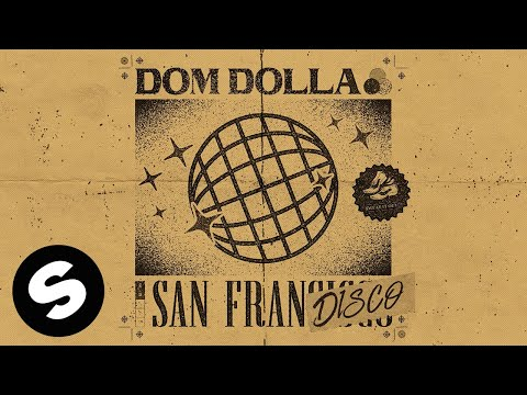 Dom Dolla - San Frandisco (Official Audio) - UCpDJl2EmP7Oh90Vylx0dZtA