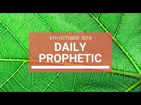 Daily Prophetic 6 October 2019   Word 6