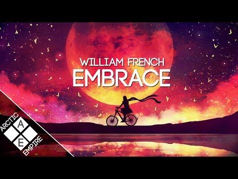 William French - Embrace | Chill - UCpEYMEafq3FsKCQXNliFY9A