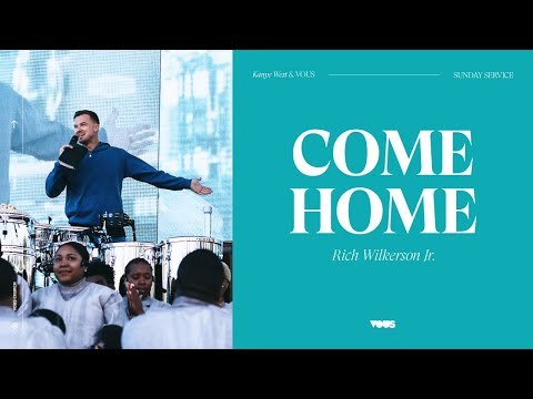 Rich Wilkerson Jr  Sunday Service Bayfront Miami: Come Home