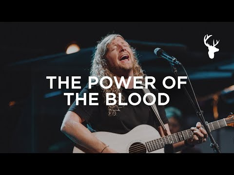 The Power Of The Blood - Sean Feucht  WILD