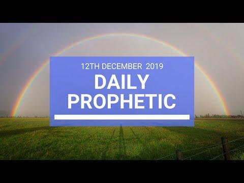 Daily Prophetic 12 December 2  of 4