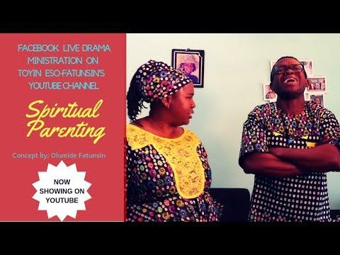 Live Drama-Spiritual Parenting