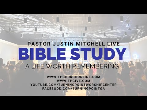 Online Bible Study :: Life Worth Remembering