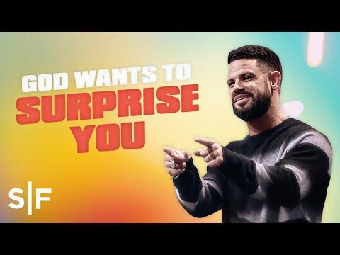 God Wants To Surprise You  Steven Furtick