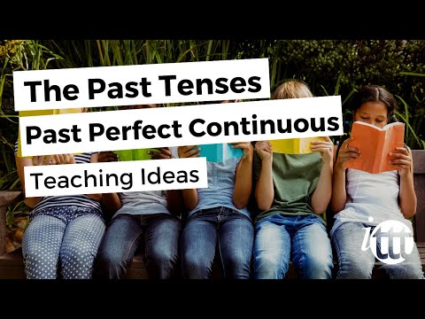 English Grammar - Past Perfect Continuous - Teaching Ideas 2 - ESL Jobs
