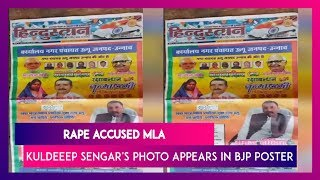 BJP Leader Puts Unnao Rape Accused MLA Kuldeep Sengar's Photo In An Ad On Independence Day