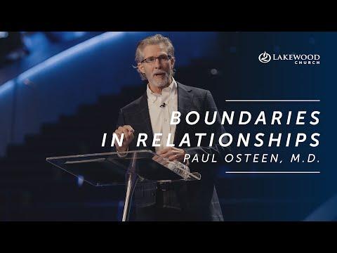 Boundaries In Relationships  Paul Osteen, M.D.  2019