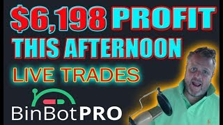 $6,198 Profit Trading This Afternoon With Bin Bot Pro !Live Trades!
