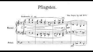 Max Reger: Pfingsten, op. 145/6