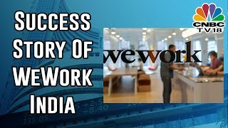 Young Turks: Here's The Success Story Of WeWork India