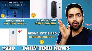 Redmi Note 8 Pro Photo,OPPO Reno 2 20X Zoom India,Realme 5 Pro Fast Charging,Samsung A91 108MP #920