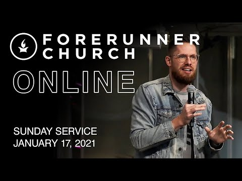 Sunday Service  IHOPKC + Forerunner Church  January 17