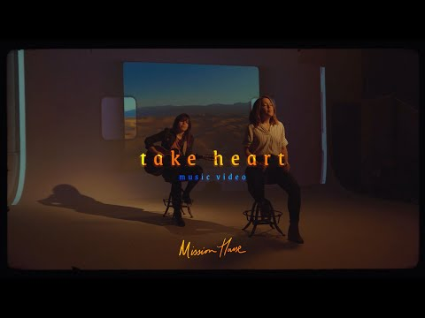 Take Heart (Official Music Video) - Mission House
