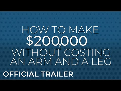 How to Make $200,000  Official Trailer (HD)