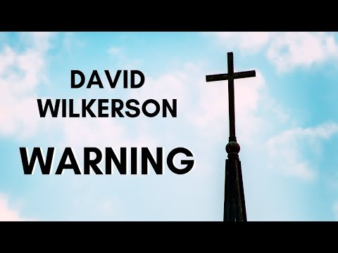 David Wilkerson - Warning About Seeker Friendly Churches