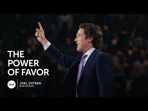 Joel Osteen - The Power of Favor