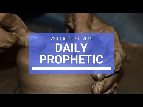 Daily prophetic 23 August 2019  Word 2