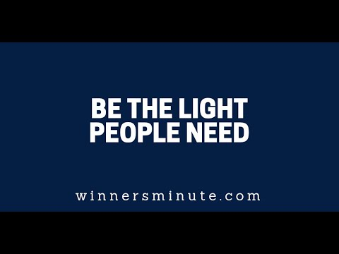 Be the Light People Need  The Winner's Minute With Mac Hammond
