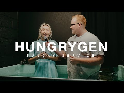 HungryGen Sunday Service - Water Baptism  11AM - Ilya Parkhotyuk