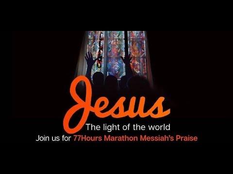 77 HOURS MARATHON MESSIAH'S PRAISE 2019  #JTLOTW DAY 1