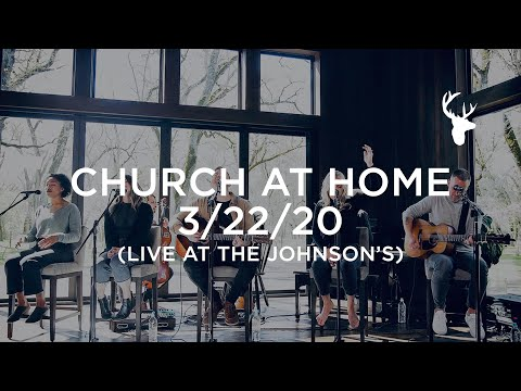Church at Home - Live at the Johnson's 3/22/20