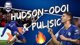 How Pulisic and Hudson-Odoi Can Tear Up The Premier League Together!