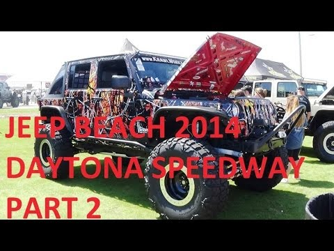 JEEP BEACH 2014 DAYTONA INTERNATIONAL SPEEDWAY PART 2 - UCEPQf2fSnWEl2c8D8pJDULg