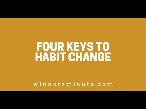 Four Keys to Habit Change // The Winner's Minute With Mac Hammond