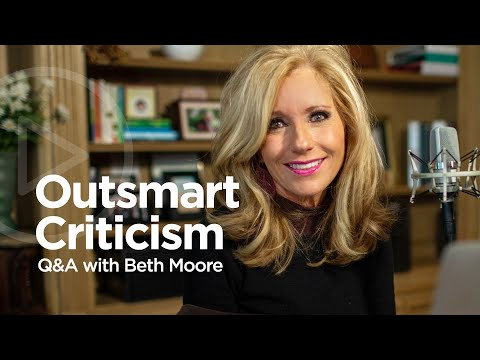 Q&A with Beth Moore: Leading Beyond Criticism