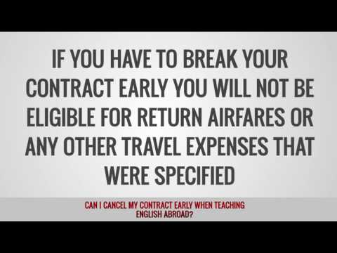 video explaining if you are allowed to terminate your TEFL contract earlier