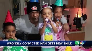 Wrongfully convicted Elk Grove man gets new smile