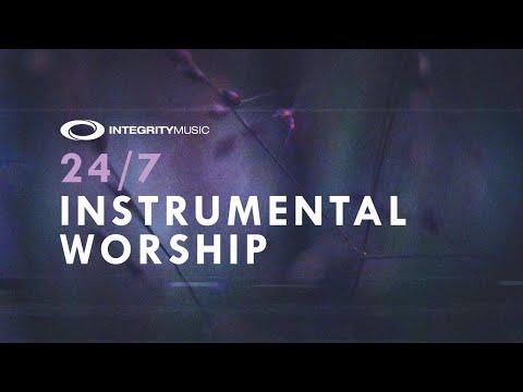 24/7 Instrumental Worship  Integrity Music