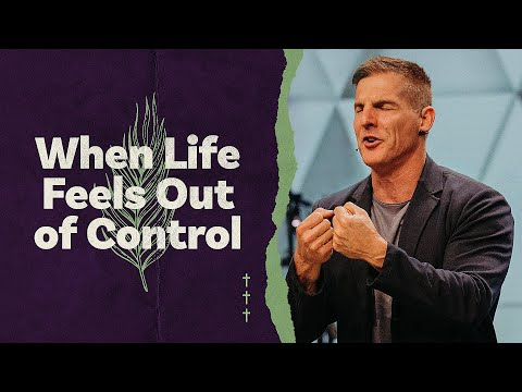 Easter at Life.Church: When Life Feels Out of Control