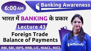 6:00 AM - Banking Awareness by Sushmita Ma'am | Foreign Trade (Balance of Payments)